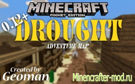 Карта Drought – Western Adventure Map для Minecraft PE