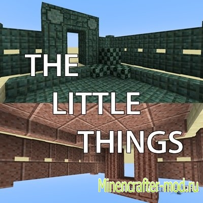 Мод The Little Things для Minecraft 1.8.8